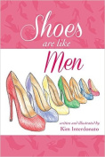 Shoes Are Like Men