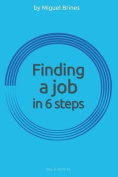Finding a Job in 6 Steps