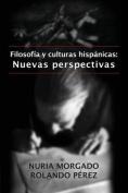 Filosofia y Culturas Hispanicas [Spanish]
