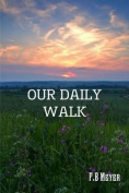 Our Daily Walk