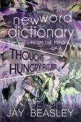 New Word Dictionary from the Mind of a Thought Hungry Futurist