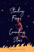 Starting Fires and Counting Stars