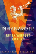 Indianapolis Entertainment History
