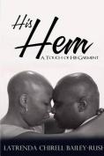 His Hem