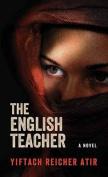 The English Teacher [Large Print]