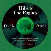 Hibs & the Pogues  : Double A-Side
