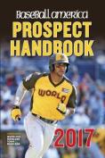 Baseball America 2017 Prospect Handbook