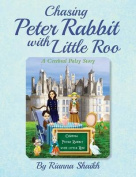 Chasing Peter Rabbit with Little Roo