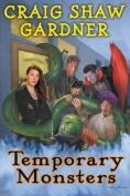 Temporary Monsters (Temporary)