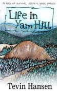 Life in Yam Hill
