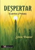 Despertar (Cuentos y Prosas) [Spanish]