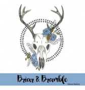 Briar & Bramble
