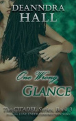 One Wrong Glance (Citadel)
