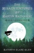 The Misadventures of Martin Hathaway