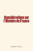 Considerations Sur L'Histoire de France [FRE]