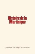 Histoire de La Martinique [FRE]