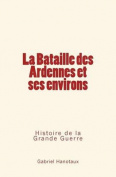 La Bataille Des Ardennes Et Ses Environs [FRE]