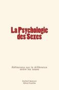 La Psychologie Des Sexes [FRE]