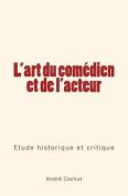 L'Art Du Comedien Et de L'Acteur [FRE]