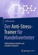 Der Anti-Stress-Trainer Fur Handelsvertreter [GER]