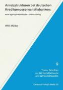 Anreizstrukturen Bei Deutschen Kreditgenossenschaftsbanken [GER]