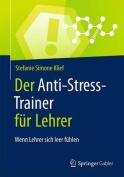 Der Anti-Stress-Trainer Fur Lehrer [GER]