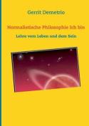 Normalistische Philosophie Ich Bin [GER]