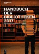 Handbuch Der Bibliotheken 2017 [GER]