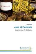 Jung Et L'Alchimie (Omn.Vie) [FRE]