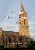 Seeking a Better Country