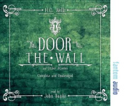 The Door in the Wall and Other Stories [Audio]