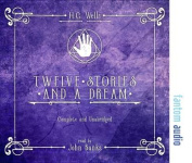 Twelve Stories and a Dream [Audio]