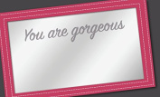 """You Are Gorgeous"", Hand Held Beauty Mirror (Pink) by You Are Exquisite"