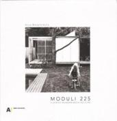 Moduli 225 A Gem of Modern Architecture