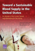 Toward a Sustainable Blood Supply in the United States