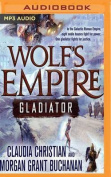Wolf's Empire: Gladiator [Audio]