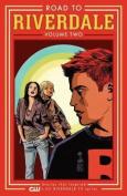 Road to Riverdale Vol.2