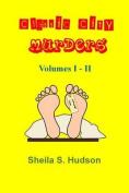 Classic City Murders, Volumes I - II