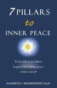 7 Pillars to Inner Peace
