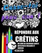 Repondre Aux Cretins [FRE]