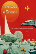 Adventures in Science