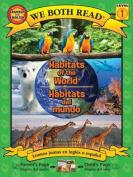 Habitats of the World/Habitats del Mundo
