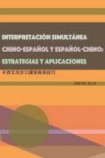 Interpretacion Simultanea Chino-Espanol y Espanol-Chino [Spanish]