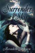 Surrender the Sky