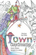 Town Daydreams