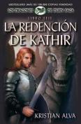 La Redencion de Kathir, Libro Seis de La Saga Dragones de Durn [Spanish]