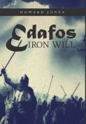 Edafos Iron Will