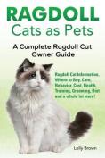 Ragdoll Cats as Pets