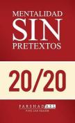 La Mentalidad Sin Pretextos [Spanish]
