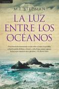 La Luz Entre Los Oceanos